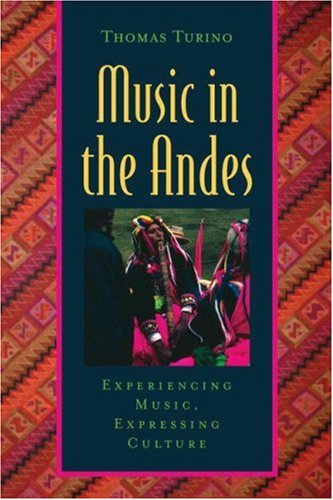 Music in the Andes: Experiencing Music, Expressing...