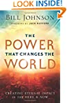 The Power That Changes the World: Cre...