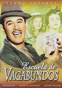 Amazon.com: Escuela de Vagabundos: Pedro Infante, Miroslava, Blanca De
