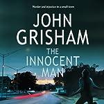 The Innocent Man | John Grisham