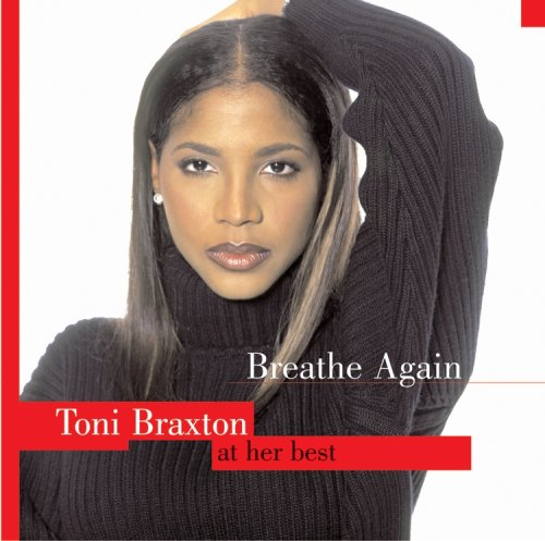 Toni Braxton - Breathe Again: The Best of Toni Braxton - Zortam Music