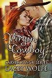 Virgin Cowboy (Carver Ranch Series Book 3)