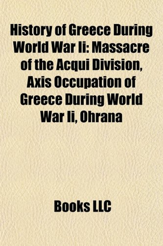 History of Greece During World War Ii: Massacre of the Acqui Division