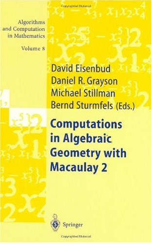 Computations in Algebraic Geometry with Macaulay 2