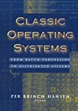 img - for Classic Operating Systems: From Batch Processing to Distributed Systems book / textbook / text book