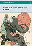 Access to History: Britain and India 1845-1947