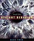 Deviant Behavior, Seventh Edition
