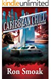 Caribbean Chill (A Dane Skoglund Adventure)