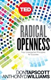 img - for Radical Openness: Four Unexpected Principles for Success (Kindle Single) (TED Books Book 28) book / textbook / text book