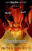 Burdened (the Maya Price Story Book 2)