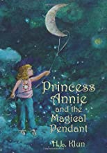 Princess Annie and the Magical Pendant