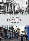 Michael Bradley Falmouth Through Time