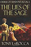 Debris of Shadows Book I: The Lies of the Sage (Volume 1)