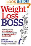 Weight Loss Boss: How to Finally Win...