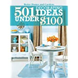 501 Decorating Ideas Under $100by Better Homes & Gardens