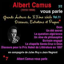 Albert Camus vous parle 2 (Grands Auteurs du XXème siècle : Discours, Entretiens et Propos 11) Performance Auteur(s) : Albert Camus Narrateur(s) : Albert Camus
