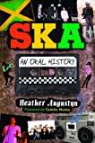 Ska: An Oral History