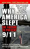 Why America Slept: The Failure to Prevent 9/11 (0812966236) by Gerald L. Posner