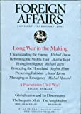 img - for Foreign Affairs: January / February 2002: Long War in the Making; A Palestinian Civil War? (Volume 81, Number 1) book / textbook / text book