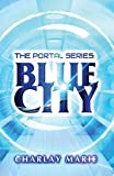 Blue City (The Portal Series Book 1)