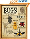 Origami Masters: Bugs: How the Bug Wa...