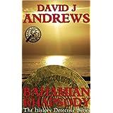 Bahamian Rhapsody (The History Detective Series)