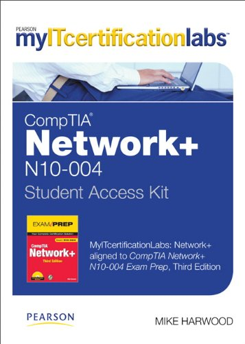 Myitcertificationlabs: Network+ Lab with Pearson Etext -- Standalone Access Card -- For Comptia Network+ N10-004 Exam Prep
