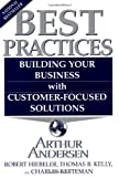 echange, troc  - Best Practices: Building Your Business with Customer-Focused Solutions