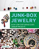 Junk-Box Jewelry: 25 DIY Low Cost (or No Cost) Jewelry Projects