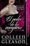 El poder de los vampiros: Crónicas Vampiricas de Gardella n.3 (Volume 3) (Spanish Edition)