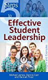 img - for 5 Steps to Effective Student Leadership: Insights & Examples book / textbook / text book