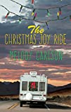The Christmas Joy Ride (Thorndike Press Large Print Christian Fiction)