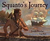Squanto's Journey: The Story of the First Thanksgiving (0152060448) by Bruchac, Joseph