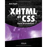 XHTML et CSS : Cours et exercicespar Jean Engels