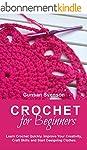 Crochet: Crochet for Beginners: Learn...
