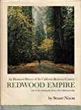 img - for Redwood Empire. an Illustrated History of the California Redwood Country book / textbook / text book
