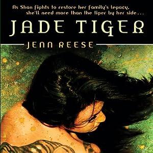 Jade Tiger | [Jenn Reese]