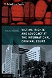 img - for Victims' Rights and Advocacy at the International Criminal Court book / textbook / text book