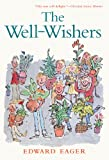 The Well-Wishers (Turtleback School & Library Binding Edition) (Odyssey/Harcourt Young Classic) (0613225945) by Eager, Edward
