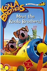 The Koala Brothers: Meet the Koala Brothers!