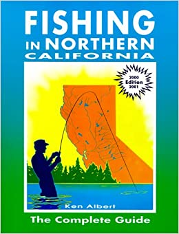 Fishing in northern california the complete guide 2000 for California fishing guide