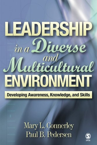 Leadership in a Diverse and Multicultural Environment:...