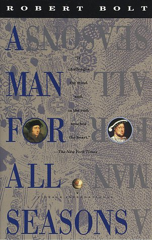 an analysis of the book a man for all seasons by robert bolt A man for all seasons curriculum unit  yet robert bolt in his play, a man for all seasons,  and you will need to read at least one book on your topic.