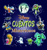Disney cuentos misteriosos: Disney Scary Storybook Collection, Spanish-Language Edition (Spanish Edition)
