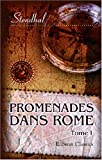 Promenades dans Rome: Tome 1 (French Edition) (0543920364) by Stendhal