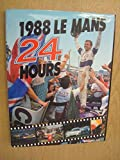 img - for Le Mans 24 Hours 1988 book / textbook / text book
