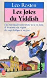 Les Joies du Yiddish (French Edition) (2253138428) by Leo Rosten