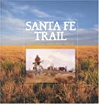 Santa Fe Trail National Historic Trai...