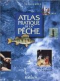 echange, troc Collectif - Atlas pratique de la pêche