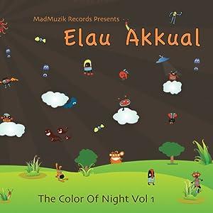 Vol. 1-Elau Akkual: Color of Night